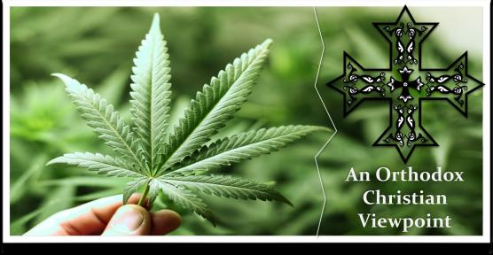 Marijuana-AnOrthodoxChristianViewpoint--Cover_Image2